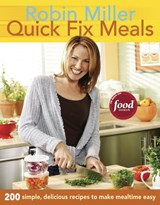 Quick Fix Meals | Robin Miller |