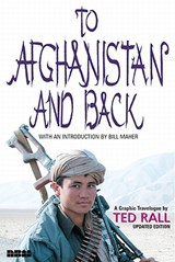 To Afghanistan and Back | Ted Rall |