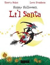 Happy Halloween, Li'L Santa