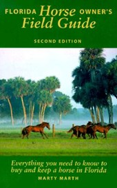 Florida Horse Owner's Field Guide | Marty Marth |