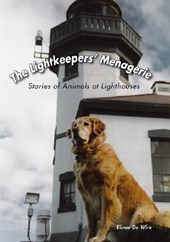 The Lightkeepers' Menagerie | Elinor De Wire |