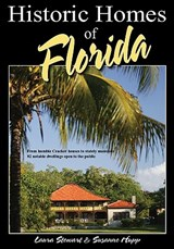 Historic Homes of Florida | Laura Stewart |