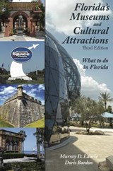 Florida's Museums and Cultural Attractions | Laurie, Murray ; Bardon, Doris |