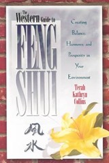 The Western Guide to Feng Shui | Collins, Terah Kathryn ; Kathryn, Terah |