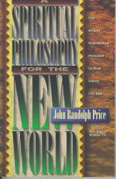 A Spiritual Philosophy for the New World