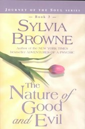 The Nature of Good and Evil | Sylvia ; Francine ; Raheim Browne |