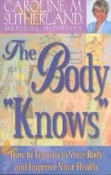"The Body ""Knows"" 