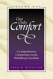 Our Only Comfort / 2 Volume Set | Fred H. Klooster |