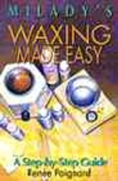 Milady's Waxing Made Easy