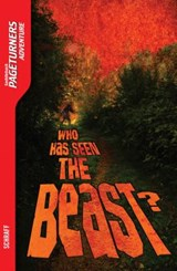 Who Has Seen the Beast? | Anne Schraff |