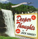 Deeper Thoughts | Jack Handey |
