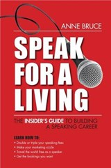 Speak for a Living | Anne Bruce |