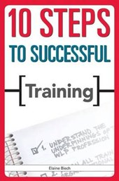 10 Steps to Successful Training | Elaine Biech |