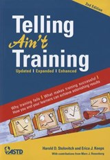 Telling Ain't Training | Stolovitch, Harold D. ; Keeps, Erica J. |