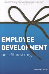 Employee Development on a Shoestring | Halelly Azulay |
