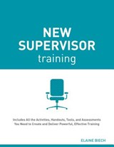 New Supervisor Training | Elaine Biech |