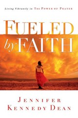 Fueled by Faith | Jennifer K. Dean |