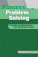 Process Problem Solving | Robert Sproull |