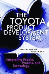 The Toyota Product Development System | James Morgan |