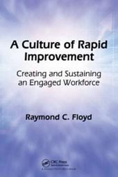 Culture of Rapid Improvement