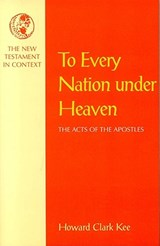 To Every Nation Under Heaven | Howard Clark Kee |