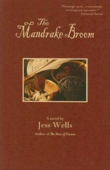 The Mandrake Broom | Jess Wells |