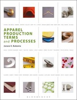Apparel Production Terms and Processes | Janace E. Bubonia |