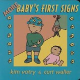 More Baby's First Signs | Kim Votry |