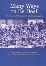 Many Ways to Be Deaf - International Variation in Deaf Communities |  |