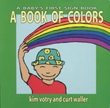 A Book of Colors | Votry, Kim; Waller, Curt |