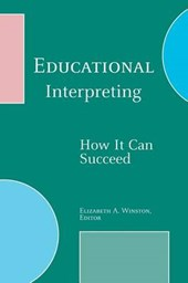 Educational Interpreting - How It Can Succeed