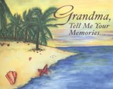 Grandma, Tell Me Your Memories | Kathy Lashier |