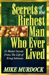 Secrets of the Richest Man Who Ever Lived | Mike Murdock |