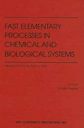Fast Elementary Processes in Chemical and Biological Systems