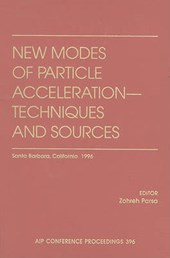 New Modes of Particle Acceleration - Techniques and Sources