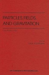 Particles, Fields, and Gravitation | auteur onbekend |