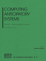 Computing Anticipatory Systems | auteur onbekend |