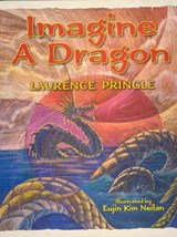 Imagine a Dragon | Laurence Pringle |