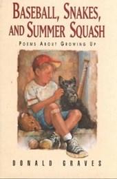 Baseball, Snakes and Summer Squash