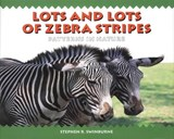 Lots and Lots of Zebra Stripes | Stephen R. Swinburne |