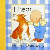I Hear | Helen Oxenbury |