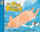 The Pig in the Pond | Martin Waddell |