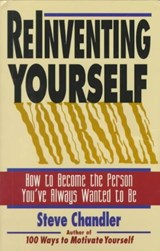 Reinventing Yourself | Steve Chandler |