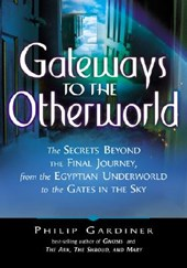 Gateways to the Otherworld | Philip Gardiner |