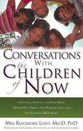 Conversations With the Children of Now | Meg Blackburn Losey |