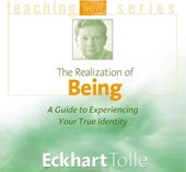 The Realization of Being | Eckhart Tolle |