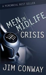 Men in Midlife Crisis | Jim Conway |