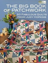 Big Book of Patchwork | Judy Hopkins |