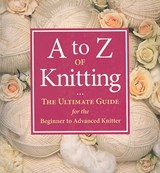 A to Z of Knitting | auteur onbekend |