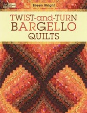 Twist-and-Turn Bargello Quilts | Eileen Wright |